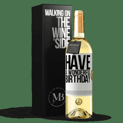 «Have a wonderful birthday» WHITE Edition