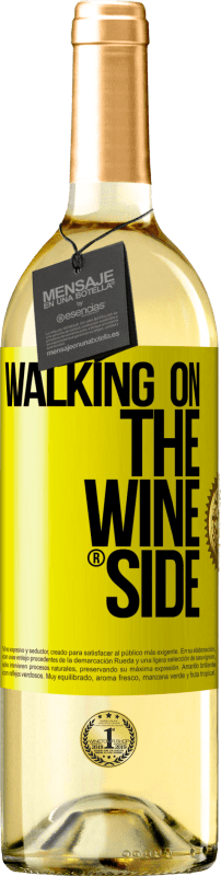 24,95 € Free Shipping | White Wine WHITE Edition Walking on the Wine Side® Yellow Label. Customizable label Young wine Harvest 2020 Verdejo