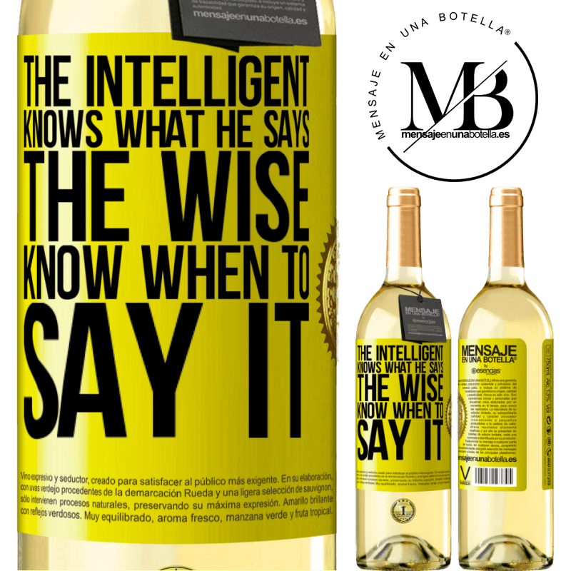 24,95 € Free Shipping | White Wine WHITE Edition The intelligent knows what he says. The wise know when to say it Yellow Label. Customizable label Young wine Harvest 2020 Verdejo