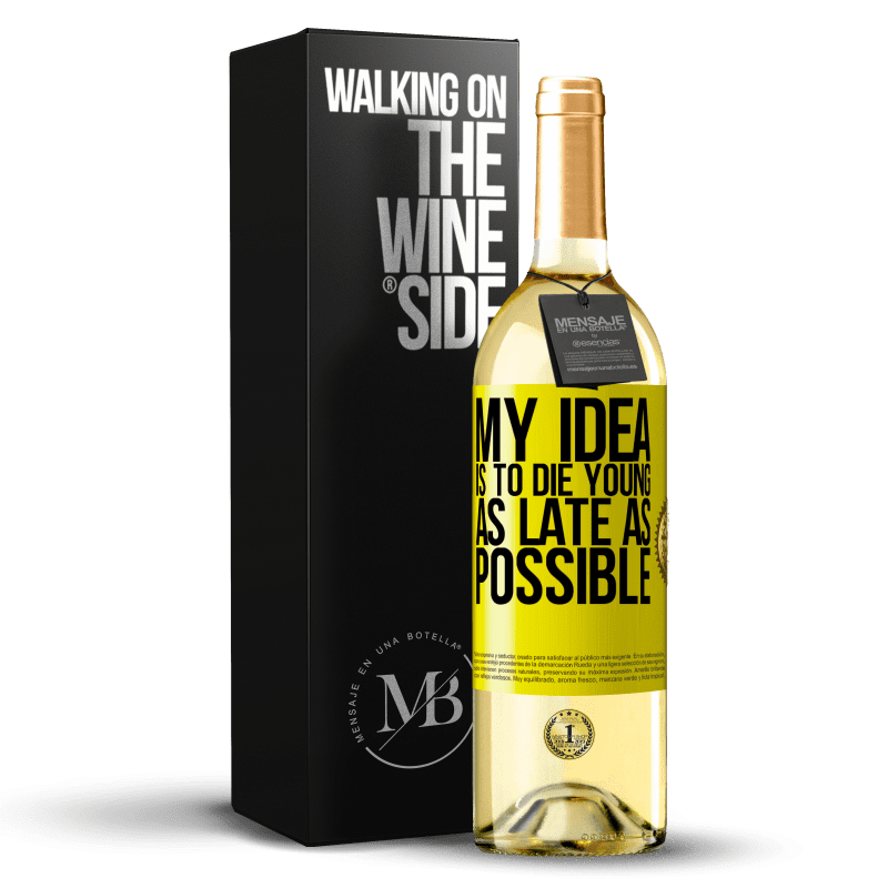24,95 € Free Shipping | White Wine WHITE Edition My idea is to die young as late as possible Yellow Label. Customizable label Young wine Harvest 2020 Verdejo