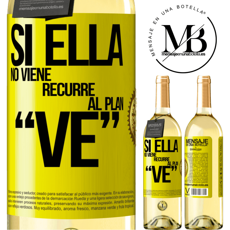 24,95 € Free Shipping | White Wine WHITE Edition Si ella no viene, recurre al plan VE Yellow Label. Customizable label Young wine Harvest 2020 Verdejo