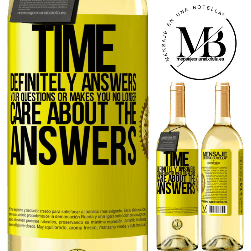 24,95 € Free Shipping   White Wine WHITE Edition Time definitely answers your questions or makes you no longer care about the answers Yellow Label. Customizable label Young wine Harvest 2020 Verdejo