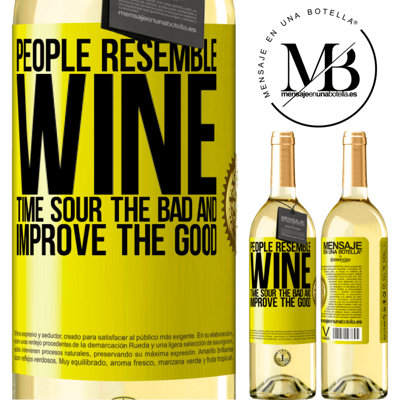 24,95 € Free Shipping | White Wine WHITE Edition People resemble wine. Time sour the bad and improve the good Yellow Label. Customizable label Young wine Harvest 2020 Verdejo