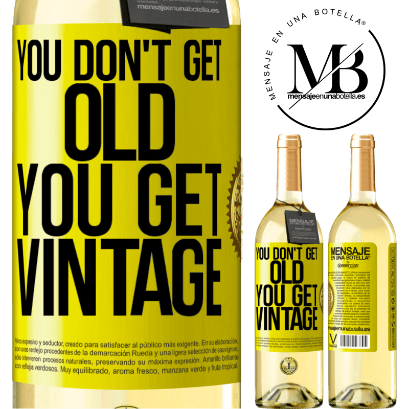 24,95 € Free Shipping | White Wine WHITE Edition You don't get old, you get vintage Yellow Label. Customizable label Young wine Harvest 2020 Verdejo