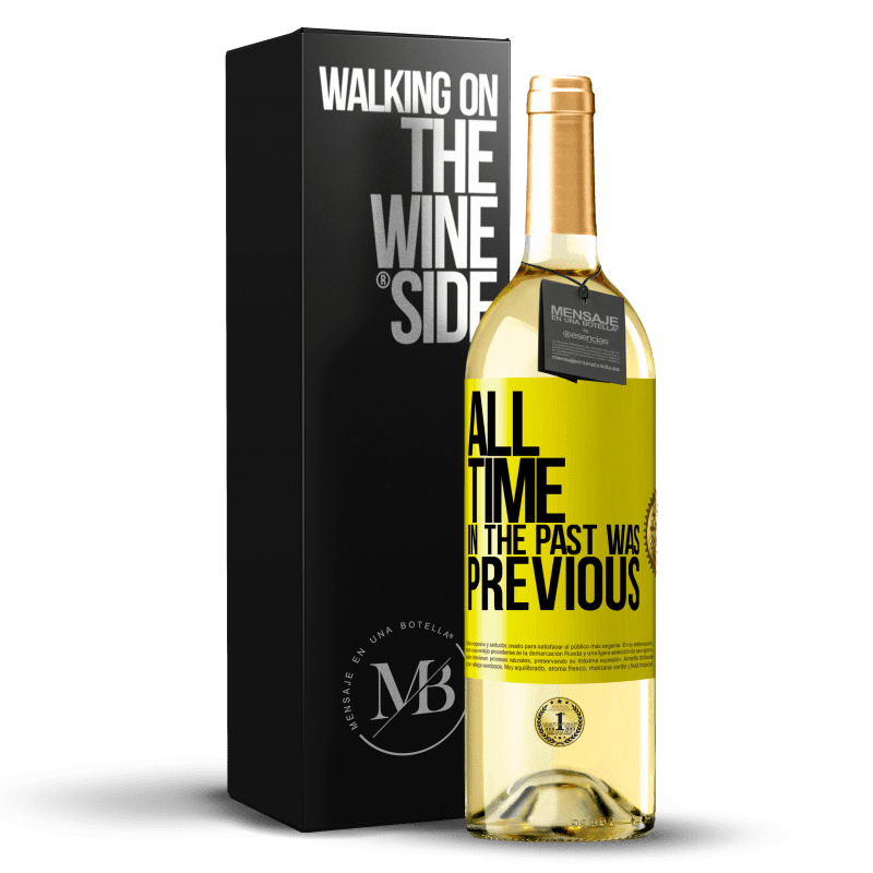 24,95 € Free Shipping   White Wine WHITE Edition All time in the past, was previous Yellow Label. Customizable label Young wine Harvest 2020 Verdejo