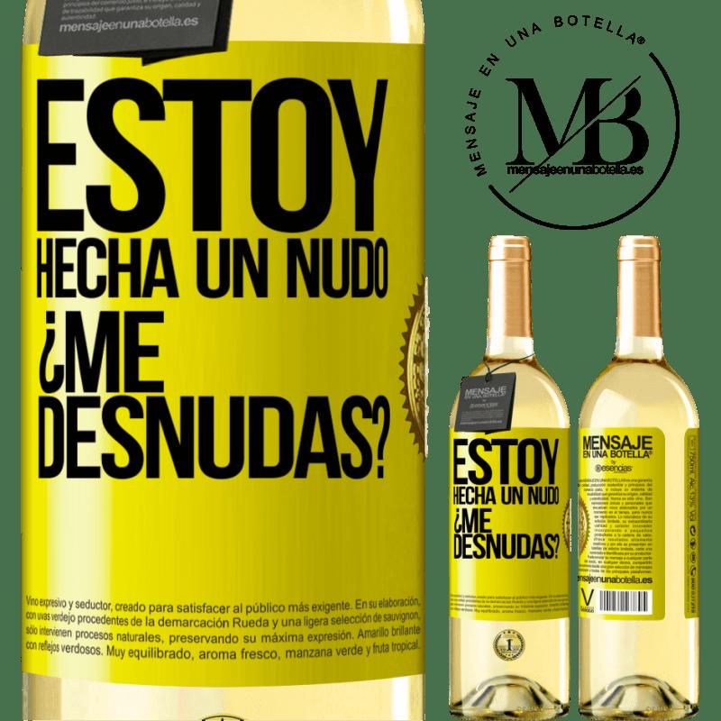 24,95 € Free Shipping | White Wine WHITE Edition Estoy hecha un nudo. ¿Me desnudas? Yellow Label. Customizable label Young wine Harvest 2020 Verdejo