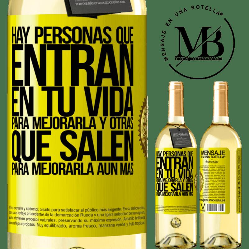 24,95 € Envío gratis   Vino Blanco Edición WHITE Hay personas que entran en tu vida para mejorarla y otras que salen para mejorarla aún más Etiqueta Amarilla. Etiqueta personalizable Vino joven Cosecha 2020 Verdejo
