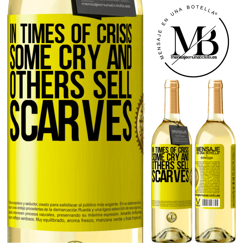 24,95 € Free Shipping | White Wine WHITE Edition In times of crisis, some cry and others sell scarves Yellow Label. Customizable label Young wine Harvest 2020 Verdejo