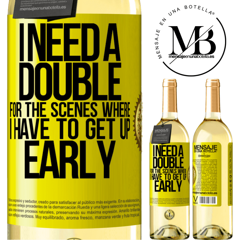 24,95 € Free Shipping | White Wine WHITE Edition I need a double for the scenes where I have to get up early Yellow Label. Customizable label Young wine Harvest 2020 Verdejo