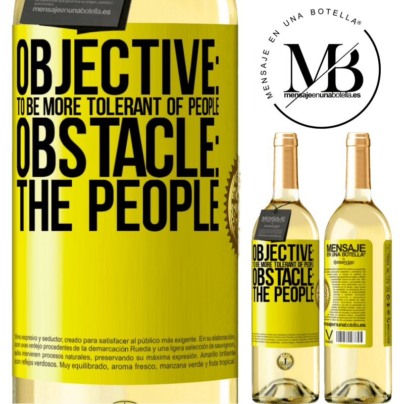 24,95 € Free Shipping | White Wine WHITE Edition Objective: to be more tolerant of people. Obstacle: the people Yellow Label. Customizable label Young wine Harvest 2020 Verdejo