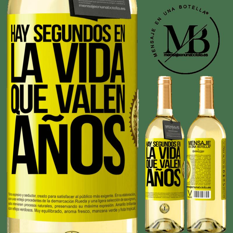 24,95 € Envío gratis | Vino Blanco Edición WHITE Hay segundos en la vida que valen años Etiqueta Amarilla. Etiqueta personalizable Vino joven Cosecha 2020 Verdejo