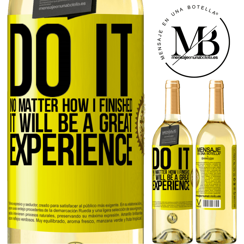 24,95 € Free Shipping | White Wine WHITE Edition Do it, no matter how I finished, it will be a great experience Yellow Label. Customizable label Young wine Harvest 2020 Verdejo