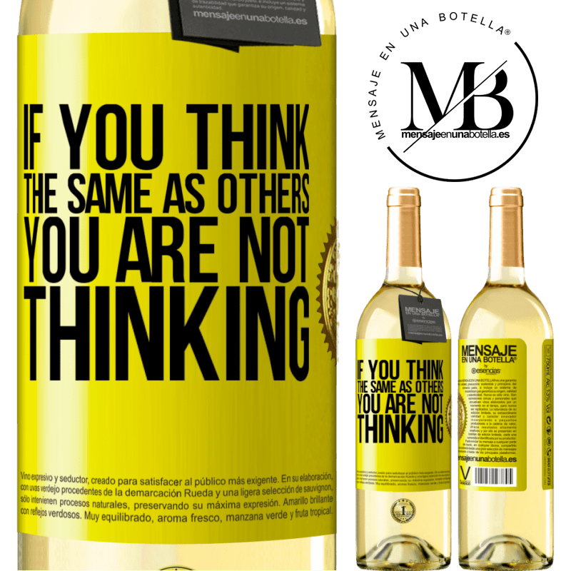24,95 € Free Shipping | White Wine WHITE Edition If you think the same as others, you are not thinking Yellow Label. Customizable label Young wine Harvest 2020 Verdejo