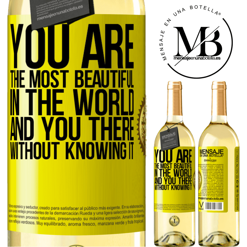 24,95 € Free Shipping | White Wine WHITE Edition You are the most beautiful in the world, and you there, without knowing it Yellow Label. Customizable label Young wine Harvest 2020 Verdejo