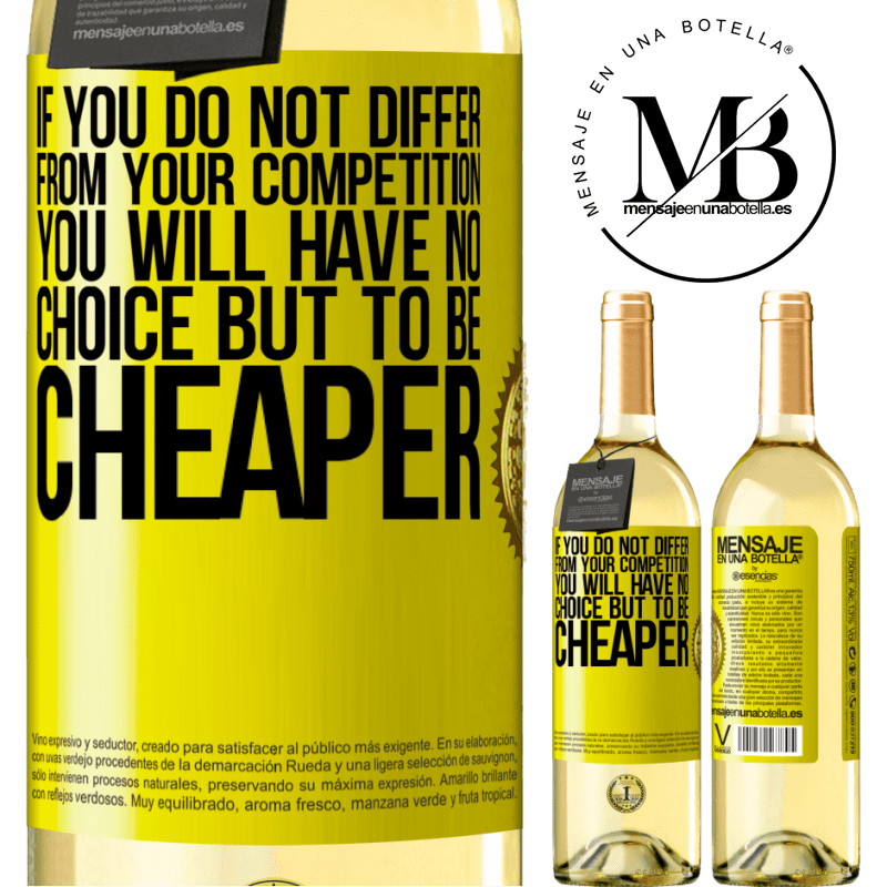 24,95 € Free Shipping   White Wine WHITE Edition If you do not differ from your competition, you will have no choice but to be cheaper Yellow Label. Customizable label Young wine Harvest 2020 Verdejo