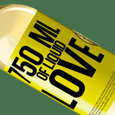 Unique & Personal Expressions. «750 ml of liquid love» WHITE Edition