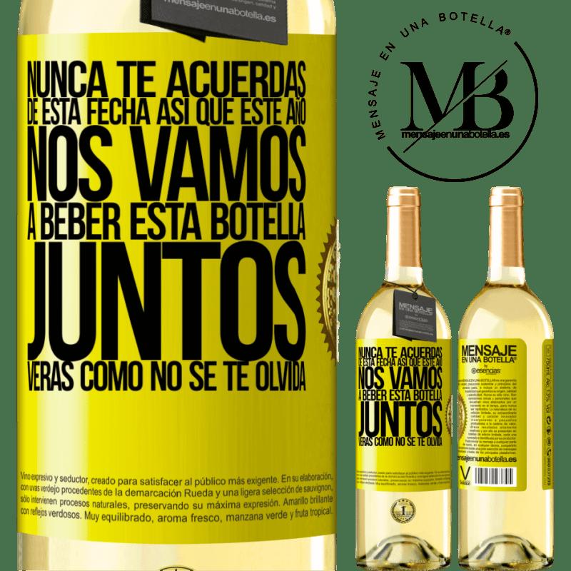 24,95 € Envío gratis | Vino Blanco Edición WHITE Nunca te acuerdas de esta fecha, así que este año nos vamos a beber esta botella juntos. Verás como no se te olvida Etiqueta Amarilla. Etiqueta personalizable Vino joven Cosecha 2020 Verdejo
