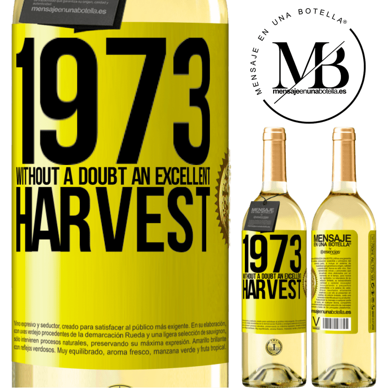 24,95 € Free Shipping | White Wine WHITE Edition 1973. Without a doubt, an excellent harvest Yellow Label. Customizable label Young wine Harvest 2020 Verdejo