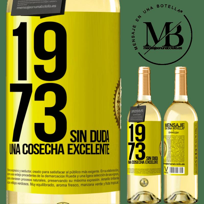 24,95 € Envío gratis   Vino Blanco Edición WHITE 1973. Sin duda, una cosecha excelente Etiqueta Amarilla. Etiqueta personalizable Vino joven Cosecha 2020 Verdejo