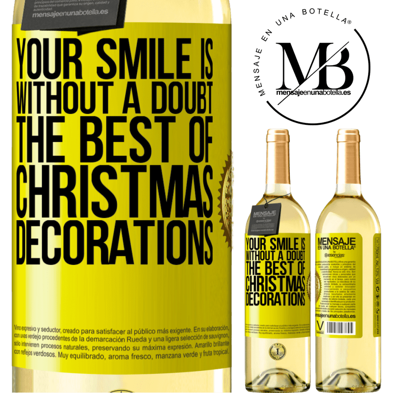 24,95 € Free Shipping   White Wine WHITE Edition Your smile is, without a doubt, the best of Christmas decorations Yellow Label. Customizable label Young wine Harvest 2020 Verdejo