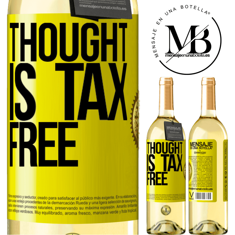 24,95 € Free Shipping   White Wine WHITE Edition Thought is tax free Yellow Label. Customizable label Young wine Harvest 2020 Verdejo
