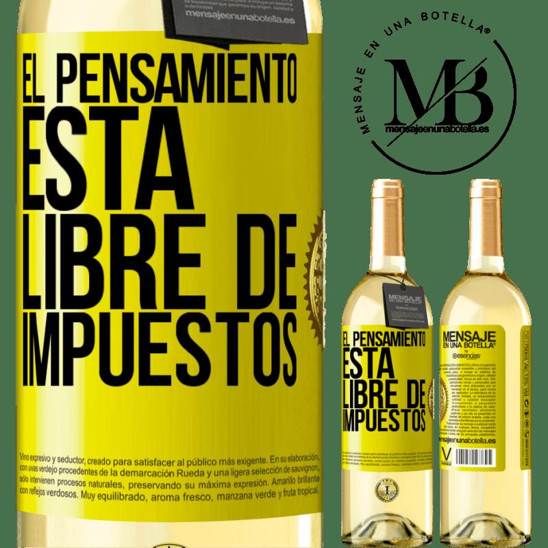 24,95 € Envío gratis | Vino Blanco Edición WHITE El pensamiento está libre de impuestos Etiqueta Amarilla. Etiqueta personalizable Vino joven Cosecha 2020 Verdejo