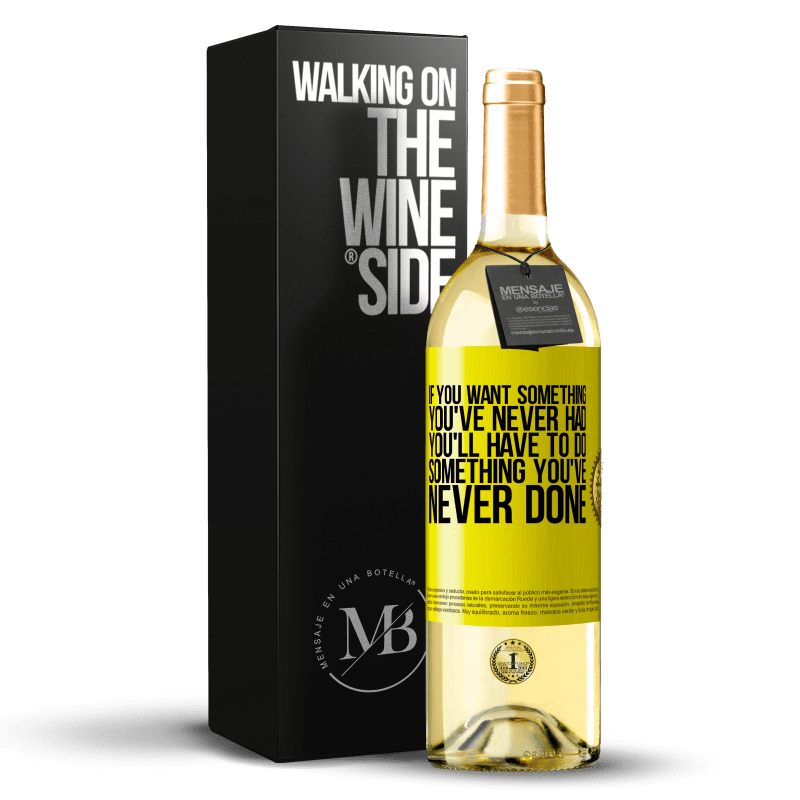 24,95 € Free Shipping   White Wine WHITE Edition If you want something you've never had, you'll have to do something you've never done Yellow Label. Customizable label Young wine Harvest 2020 Verdejo