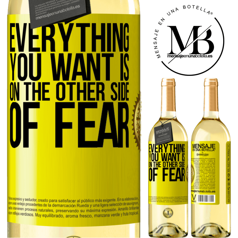 24,95 € Free Shipping | White Wine WHITE Edition Everything you want is on the other side of fear Yellow Label. Customizable label Young wine Harvest 2020 Verdejo