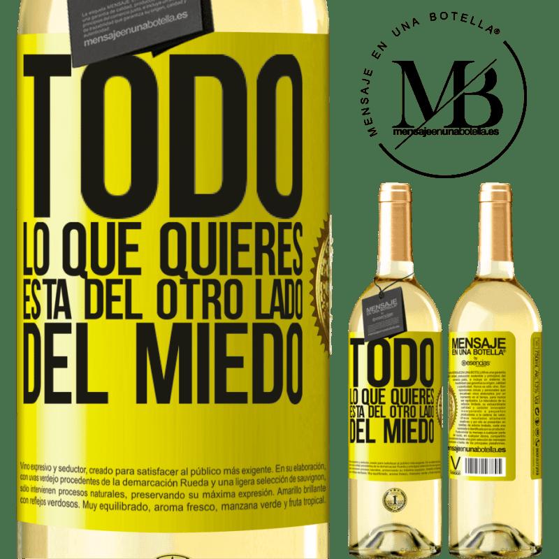 24,95 € Envío gratis | Vino Blanco Edición WHITE Todo lo que quieres está del otro lado del miedo Etiqueta Amarilla. Etiqueta personalizable Vino joven Cosecha 2020 Verdejo