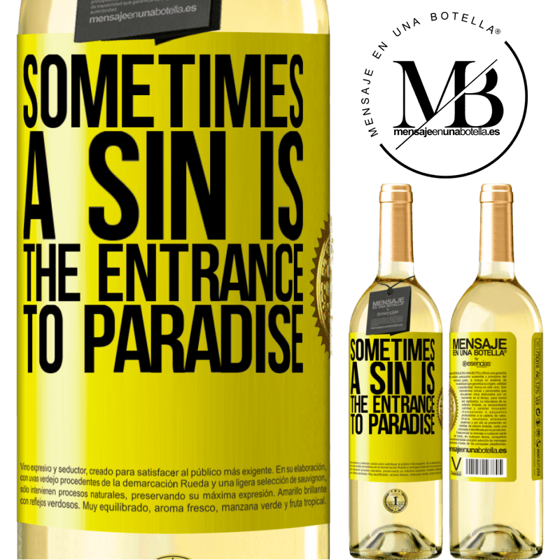 24,95 € Free Shipping | White Wine WHITE Edition Sometimes a sin is the entrance to paradise Yellow Label. Customizable label Young wine Harvest 2020 Verdejo