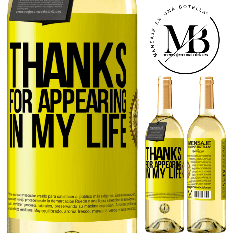 24,95 € Free Shipping   White Wine WHITE Edition Thanks for appearing in my life Yellow Label. Customizable label Young wine Harvest 2020 Verdejo