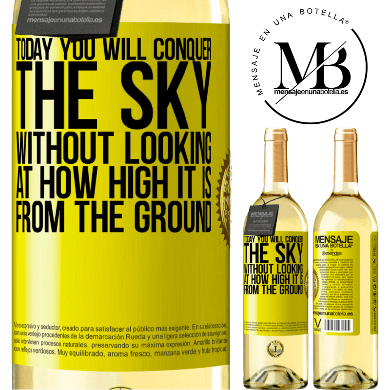 24,95 € Free Shipping   White Wine WHITE Edition Today you will conquer the sky, without looking at how high it is from the ground Yellow Label. Customizable label Young wine Harvest 2020 Verdejo