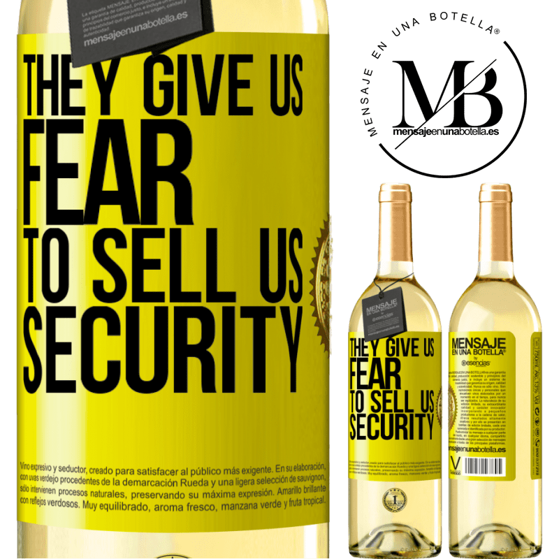 24,95 € Free Shipping | White Wine WHITE Edition They give us fear to sell us security Yellow Label. Customizable label Young wine Harvest 2020 Verdejo
