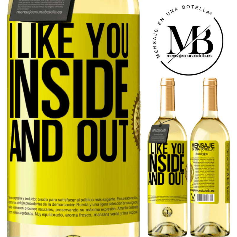 24,95 € Free Shipping | White Wine WHITE Edition I like you inside and out Yellow Label. Customizable label Young wine Harvest 2020 Verdejo