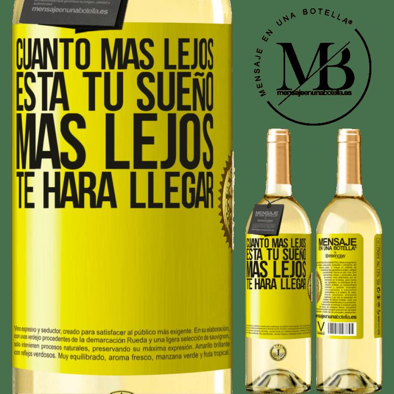 24,95 € Envoi gratuit   Vin blanc Édition WHITE Plus votre rêve est éloigné, plus il vous mènera loin Étiquette Jaune. Étiquette personnalisable Vin jeune Récolte 2020 Verdejo