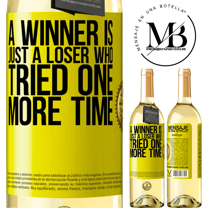 24,95 € Free Shipping   White Wine WHITE Edition A winner is just a loser who tried one more time Yellow Label. Customizable label Young wine Harvest 2020 Verdejo