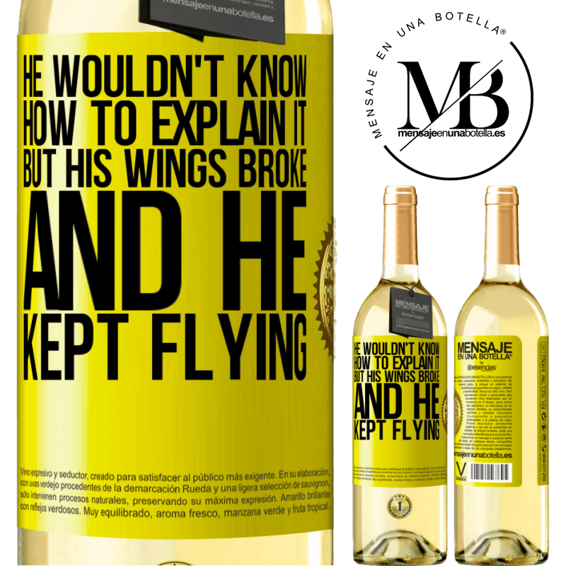 24,95 € Free Shipping | White Wine WHITE Edition He wouldn't know how to explain it, but his wings broke and he kept flying Yellow Label. Customizable label Young wine Harvest 2020 Verdejo
