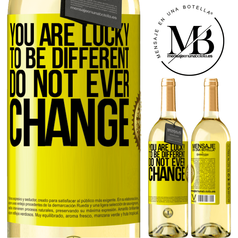 24,95 € Free Shipping | White Wine WHITE Edition You are lucky to be different. Do not ever change Yellow Label. Customizable label Young wine Harvest 2020 Verdejo