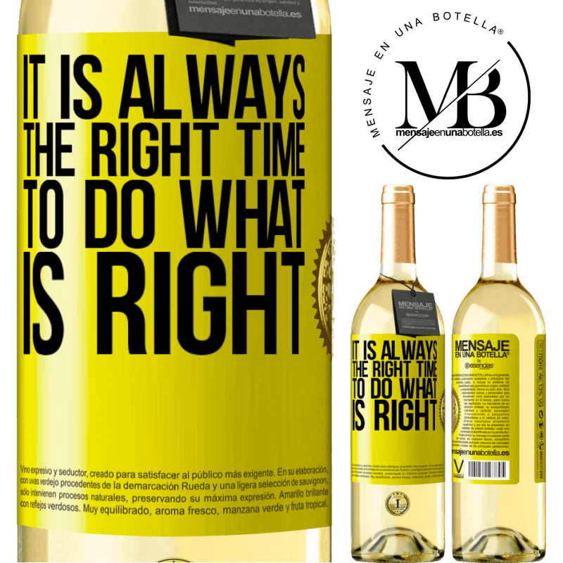24,95 € Free Shipping | White Wine WHITE Edition It is always the right time to do what is right Yellow Label. Customizable label Young wine Harvest 2020 Verdejo