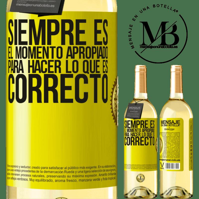 24,95 € Envío gratis | Vino Blanco Edición WHITE Siempre es el momento apropiado para hacer lo que es correcto Etiqueta Amarilla. Etiqueta personalizable Vino joven Cosecha 2020 Verdejo