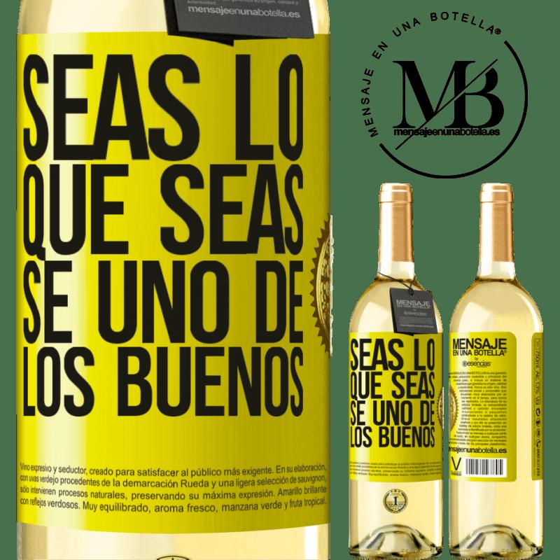 24,95 € Envío gratis   Vino Blanco Edición WHITE Seas lo que seas, se uno de los buenos Etiqueta Amarilla. Etiqueta personalizable Vino joven Cosecha 2020 Verdejo