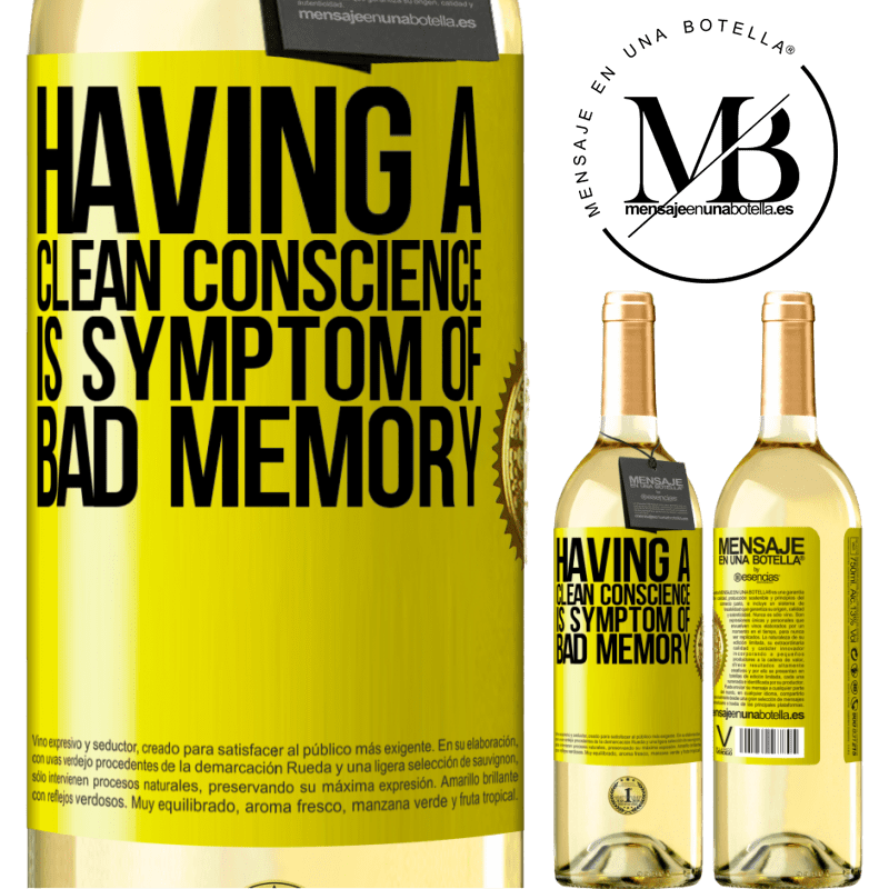 24,95 € Free Shipping | White Wine WHITE Edition Having a clean conscience is symptom of bad memory Yellow Label. Customizable label Young wine Harvest 2020 Verdejo