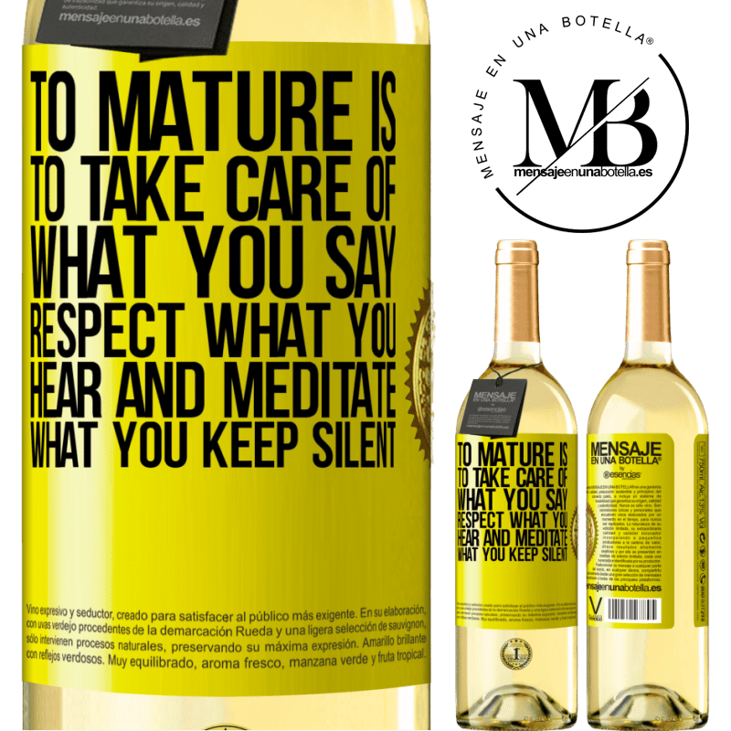 24,95 € Free Shipping   White Wine WHITE Edition To mature is to take care of what you say, respect what you hear and meditate what you keep silent Yellow Label. Customizable label Young wine Harvest 2020 Verdejo