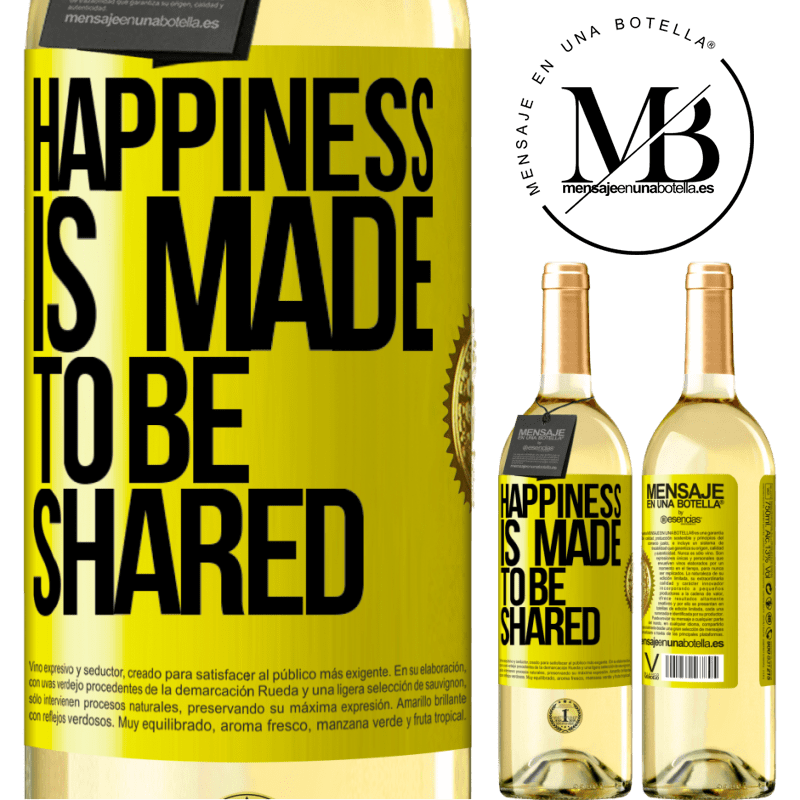 24,95 € Free Shipping | White Wine WHITE Edition Happiness is made to be shared Yellow Label. Customizable label Young wine Harvest 2020 Verdejo