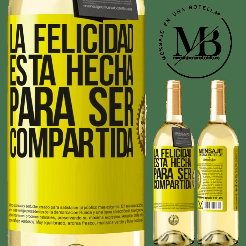 24,95 € Envoi gratuit | Vin blanc Édition WHITE Le bonheur est fait pour être partagé Étiquette Jaune. Étiquette personnalisable Vin jeune Récolte 2020 Verdejo