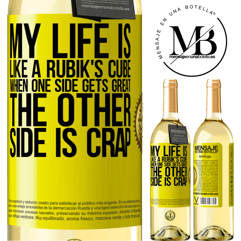 24,95 € Free Shipping | White Wine WHITE Edition My life is like a rubik's cube. When one side gets great, the other side is crap Yellow Label. Customizable label Young wine Harvest 2020 Verdejo
