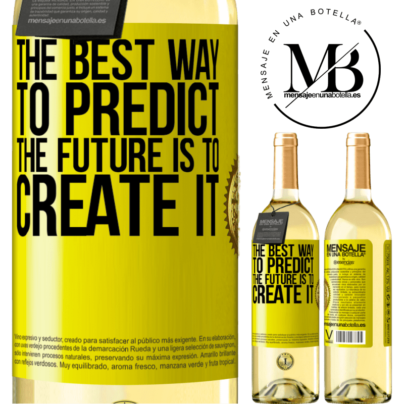 24,95 € Free Shipping   White Wine WHITE Edition The best way to predict the future is to create it Yellow Label. Customizable label Young wine Harvest 2020 Verdejo
