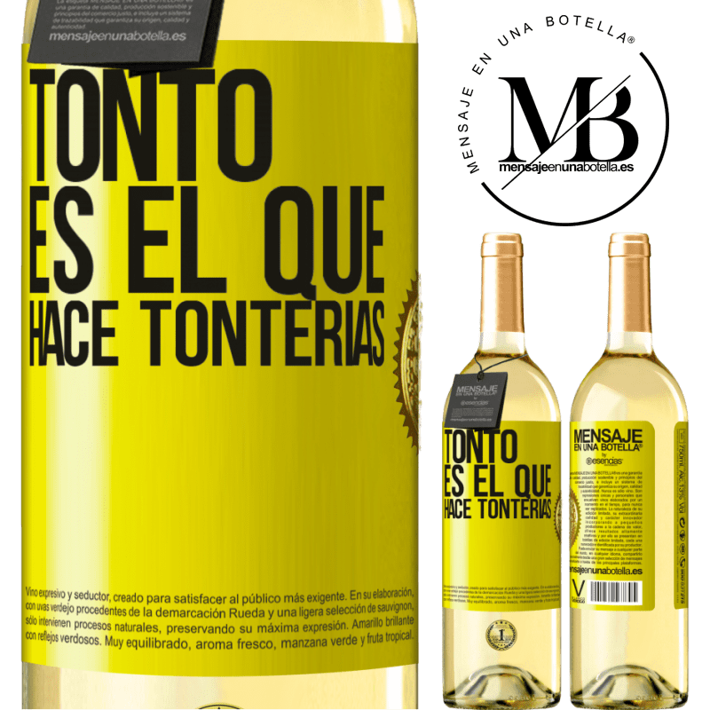 24,95 € Envoi gratuit   Vin blanc Édition WHITE Le fou est celui qui fait des bêtises Étiquette Jaune. Étiquette personnalisable Vin jeune Récolte 2020 Verdejo