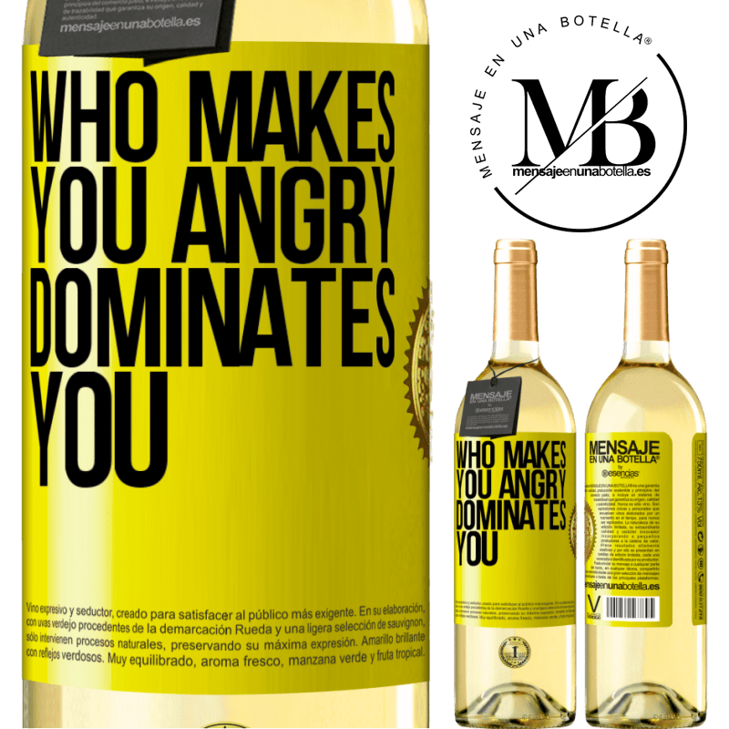 24,95 € Free Shipping | White Wine WHITE Edition Who makes you angry dominates you Yellow Label. Customizable label Young wine Harvest 2020 Verdejo