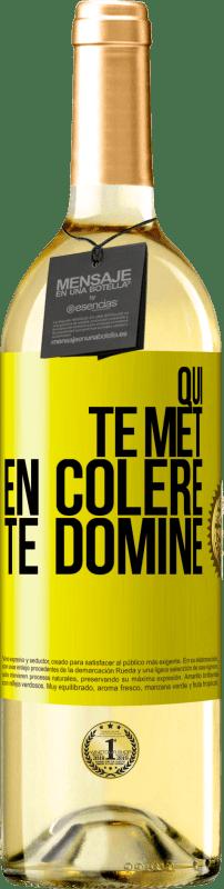 24,95 € Envoi gratuit | Vin blanc Édition WHITE Qui te met en colère te domine Étiquette Jaune. Étiquette personnalisable Vin jeune Récolte 2020 Verdejo